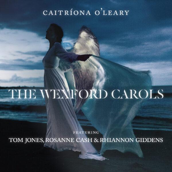 The Wexford Carols - Caitríona O'Leary